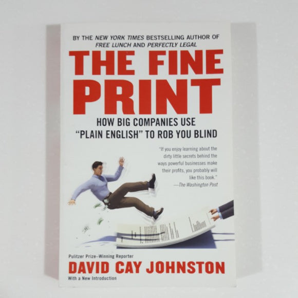 The Fine Print by David Cay Johnston