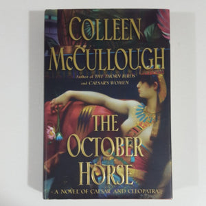 The October Horse by Colleen McCullough [Hardcover]