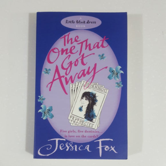 The One That Got Away (A Little Black Dress Book) by Jessica Fox