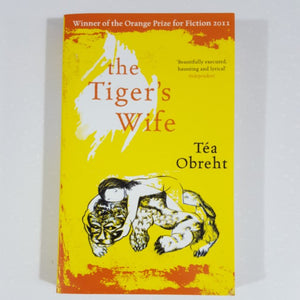 The Tiger's Wife by T¨¦a Obreht