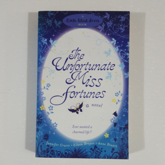 The Unfortunate Miss Fortunes (A Little Black Dress Book)