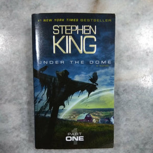 Under The Dome (Part One) by Stephen King