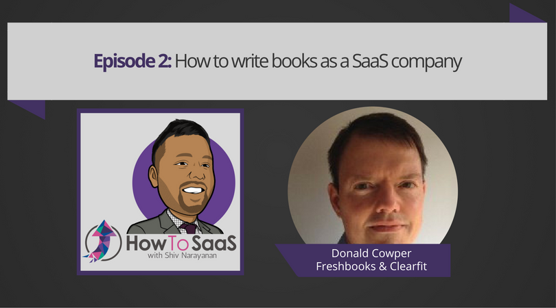 Episode 2: How To Write Books With Donald Cowper, Best-selling Author and Head of Content at ClearFit