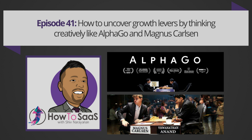 How to uncover growth levers by thinking creatively like AlphaGo and Magnus Carlsen