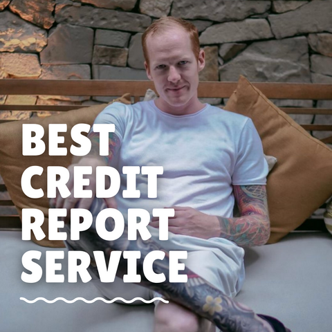 Best Credit Report Service
