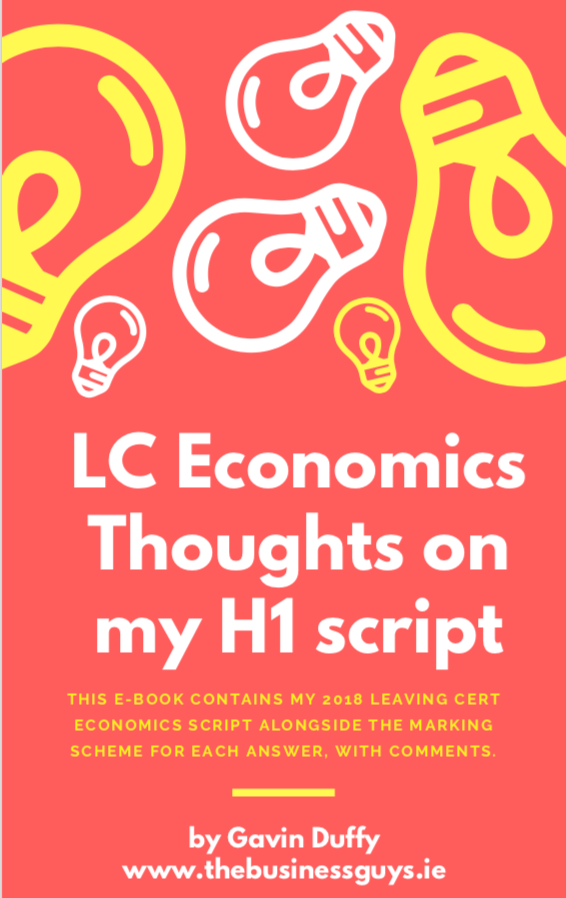 2018 LC Economics Script & Learnings