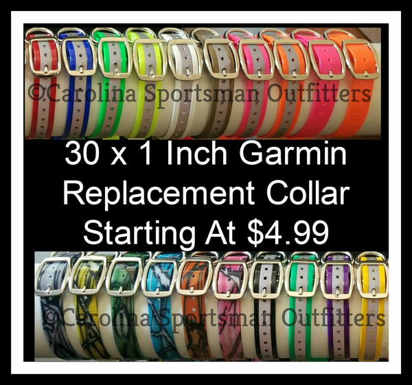 30x1 inch Garmin Replacement Collar - Carolina Sportsman Outfitters