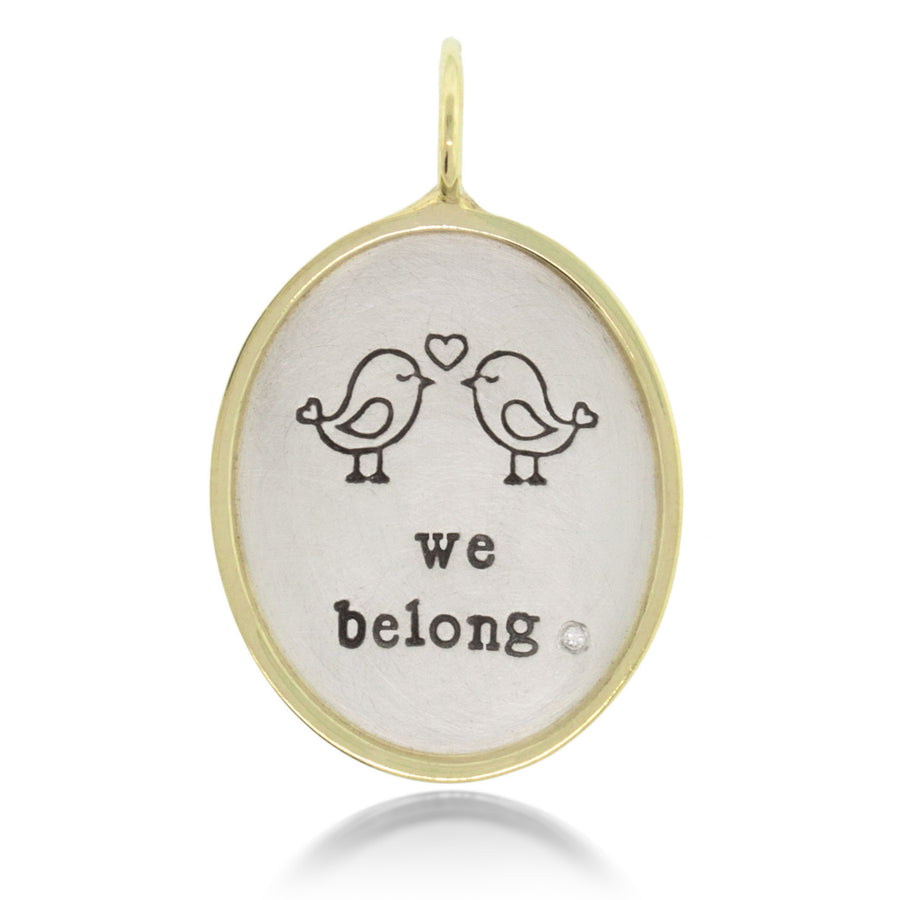 "Heather Moore ""We Belong"" Charm 
