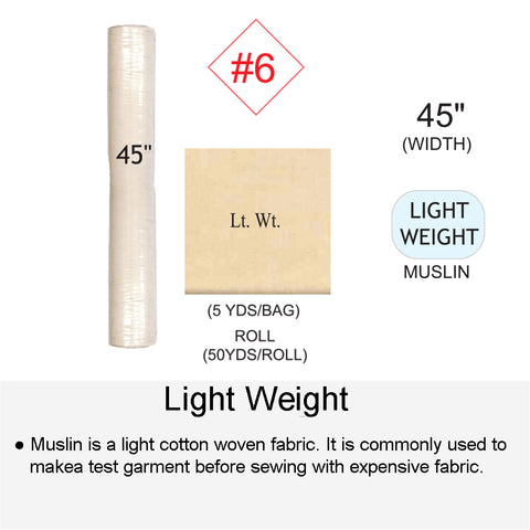 LIGHT WEIGHT MUSLIN
