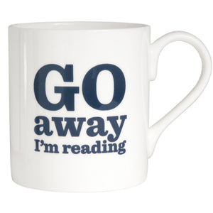 Go Away I'm Reading Bone China Mug