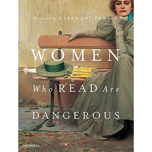 Women Who Read are Dangerous