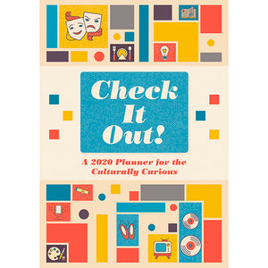 Check It Out!  A 2020 Planner For The Culturally Curious