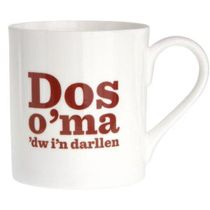 Dos o'ma 'dw i'n darllen (North Wales) Bone China Mug
