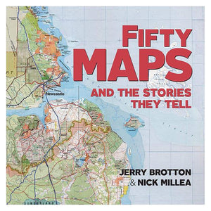 Fifty Maps & The Stories They Tell