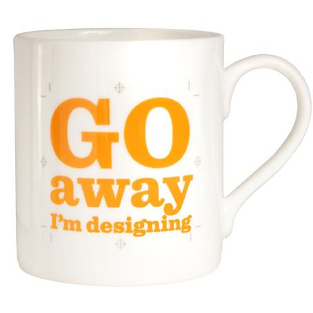 Go Away I'm Designing Bone China Mug