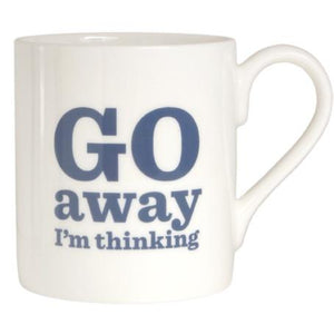 Go Away I'm Thinking Bone China Mug