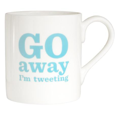 Go Away I'm Tweeting Bone China Mug