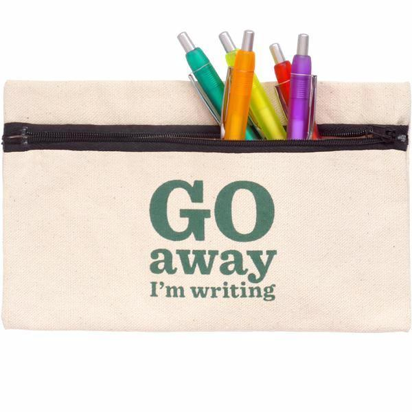 Go Away I'm Writing Pencil Case
