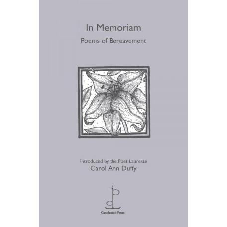 In Memoriam - Poems of Bereavement