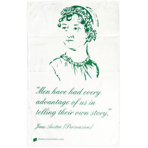 Men have had every advantage... Jane Austen Dish Towel