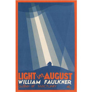Light in August by William Faulkner Poster