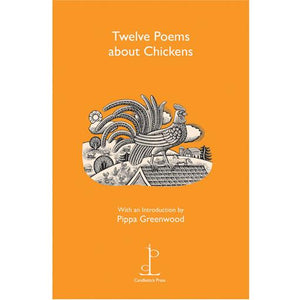 Poetry Instead of a Card - Twelve Poems About Chickens