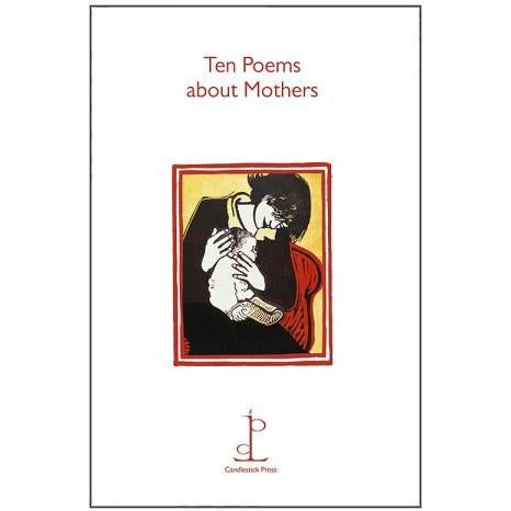 Poetry Instead of a Card - Ten Poems about Mothers