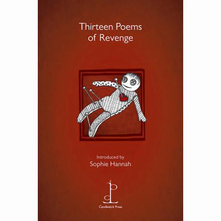 Poetry Instead of a Card - Thirteen Poems About Revenge