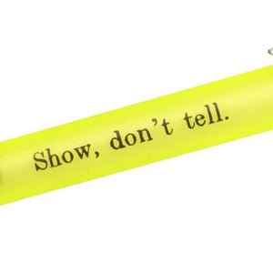 Show, Don't Tell Pen