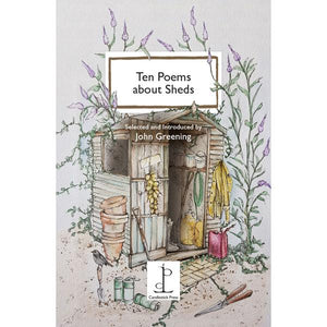 Poetry Instead Of A Card - Ten Poems About Sheds