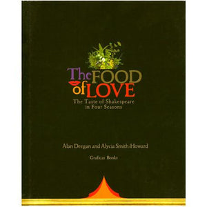 The Food of Love: The Taste of Shakespeare