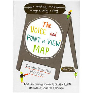 The Voice and Point of View Map: A Writing Map to Ways of Telling a Story