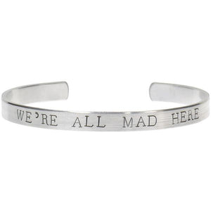 We're All Mad Here Bracelet