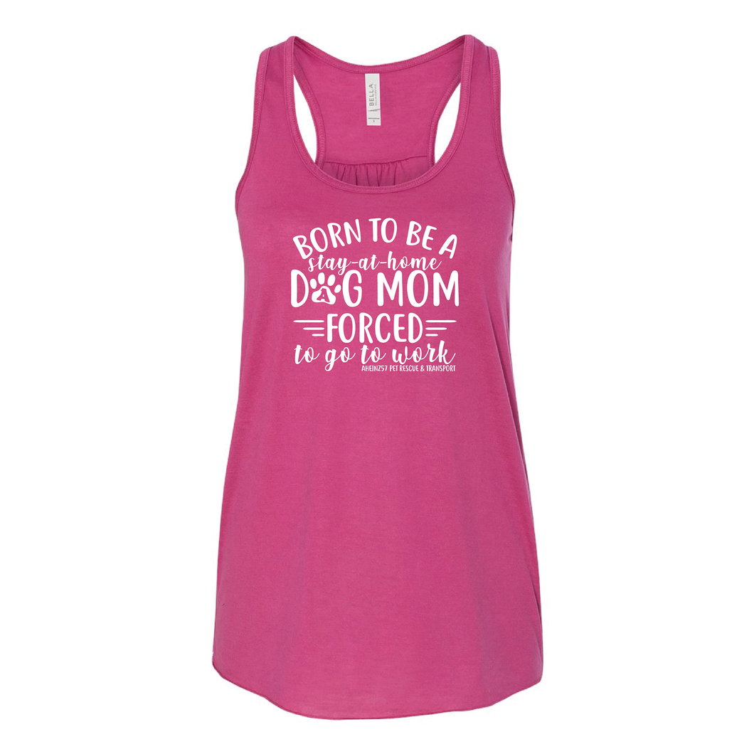 Born To Be A Dog Mom - 5 Colors