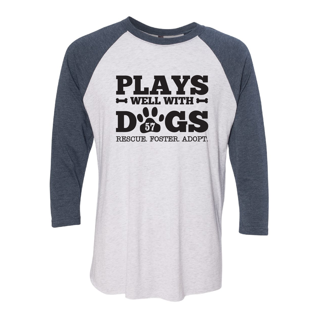 Plays Well with Dogs 3/4 Sleeve Raglan Tee