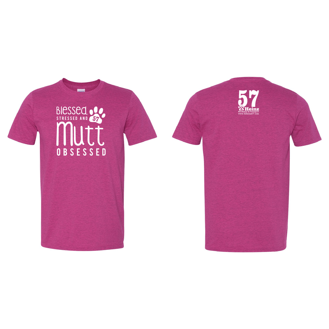 Stressed Blessed and MUTT Obsessed Tee - 3 Color Options