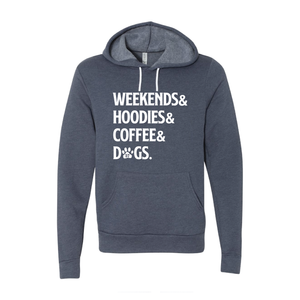 "A57 ""Weekends& Hoodies& Coffee& Dogs"" Sponge Fleece Unisex Hooded Sweatshirt"
