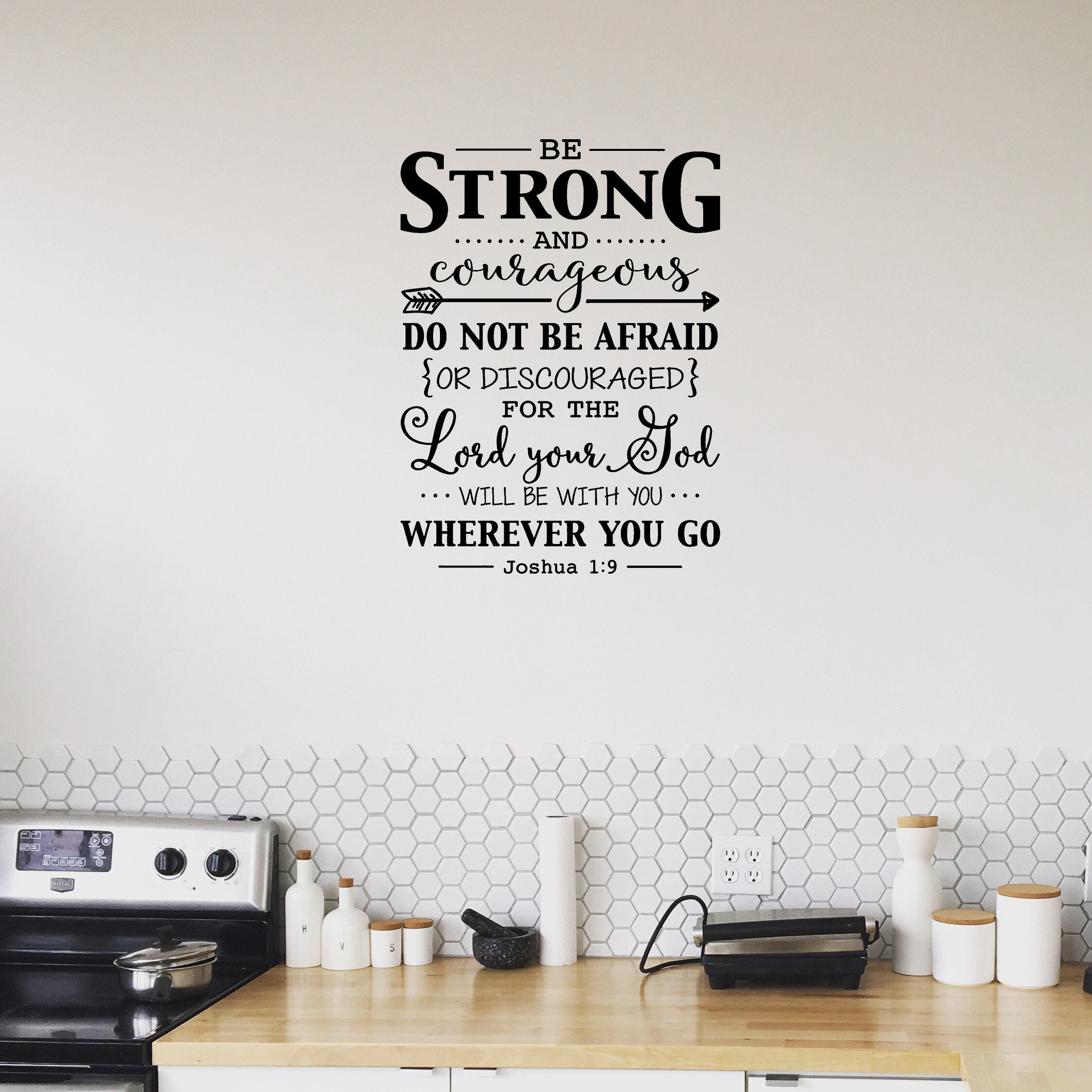 Be strong and courageous wall decal sticker