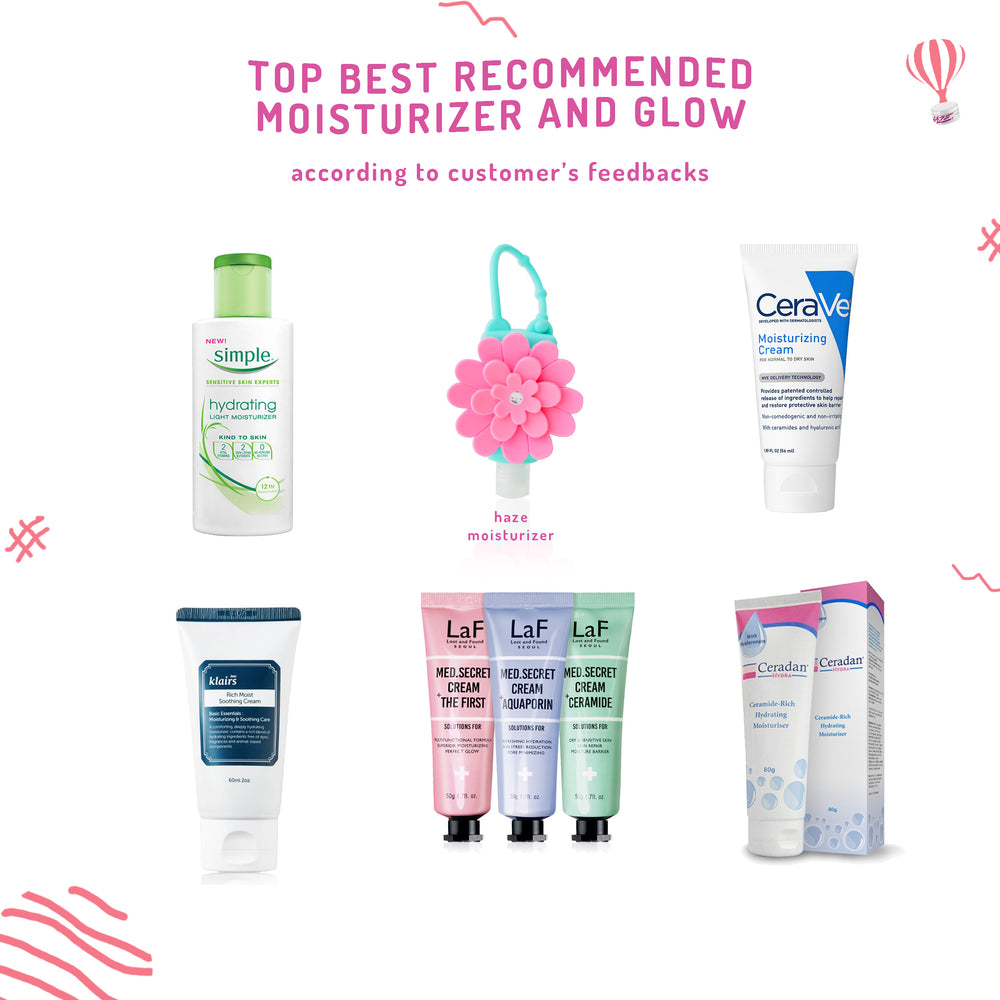 Top best recommended moisturizer and glow according to customer's feedbacks.