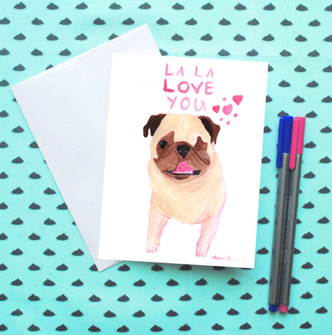 La La Love You Pug Card