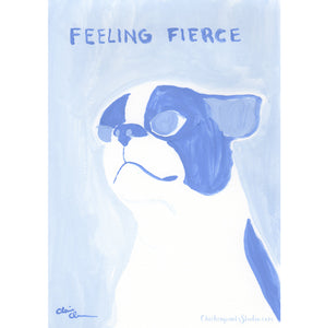 Feeling Fierce! -  Original Boston Terrier Painting