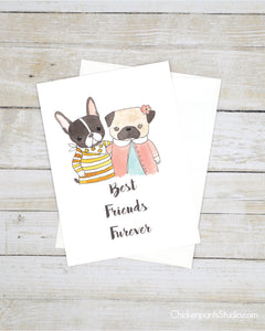 Best Friends Furever - Pug & Frenchton Greeting Card