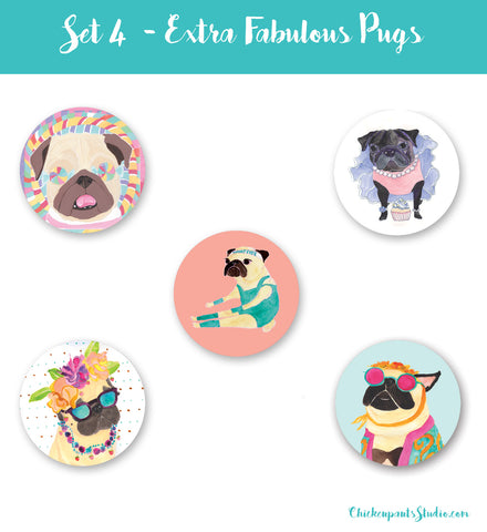 LAST ONE! Extra Fabulous Pugs - Button Set 4