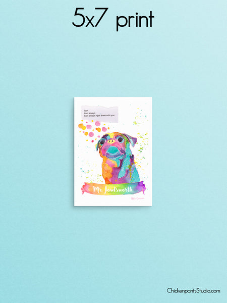Personalized Always Right There With You -  Pug Art Print