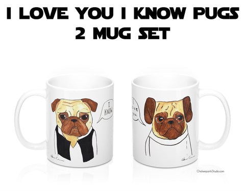 I Love You I Know Pugs - 2 Mug Set