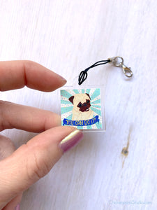 You Can Do It! - Mini Pug Charm