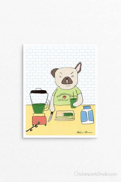 Aggressively Healthy - Pug Art Print