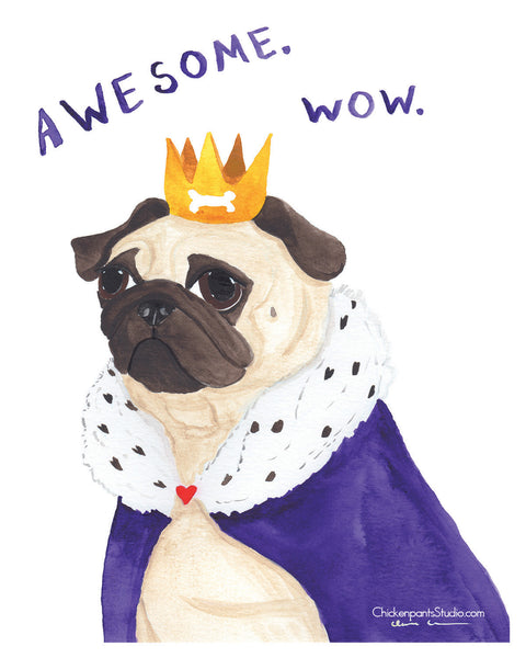 Awesome. Wow. -  Pug Art Print