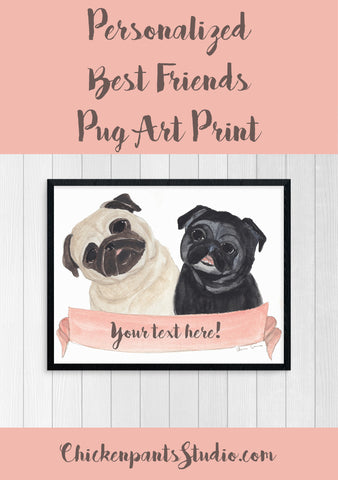Personalized Best Friends Pug Art Print