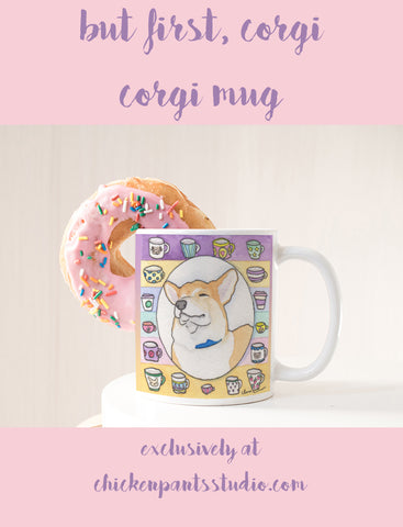 But First Corgi Mug